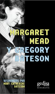 margaret mead and mary cathrine bateson Gregory bateson and margaret mead in carmel ca, the last time they saw each other bateson, mary catherine 1972 our own metaphor new york: knopf.